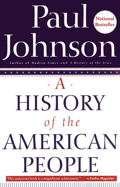 A History of the American People by Paul M. Johnson