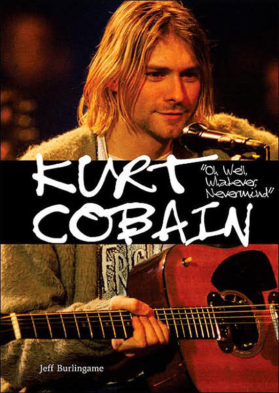 . Enslow Publishers provided this photo of the cover of `Kurt Cobain: Oh Well, Whatever, Nevermind.\' (AP Photo/Enslow Publishers)