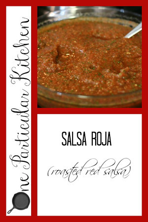 Salsa roja (roasted red salsa)