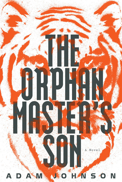 """. This Book cover image released by Random House shows \""""The Orphan Master\'s Son,\"""" by Adam Johnson. Johnson, was awarded the 2013 Pulitzer Prize for Fiction, for \""""The Orphan Master�s Son,\"""" on Monday, April 15, 2013. (AP Photo/Random House)"""