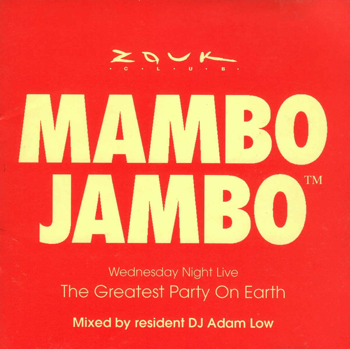 Zouk Club Mambo Jambo - Wednesday Night Live, Greatest Party On Earth