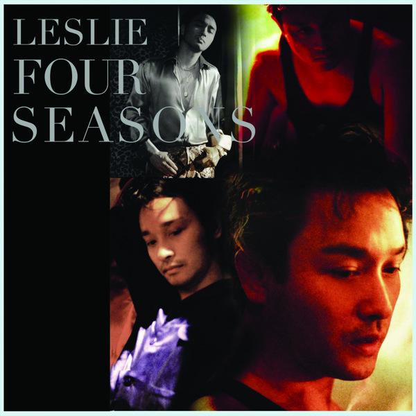 张国荣 Leslie Cheung Four Seasons